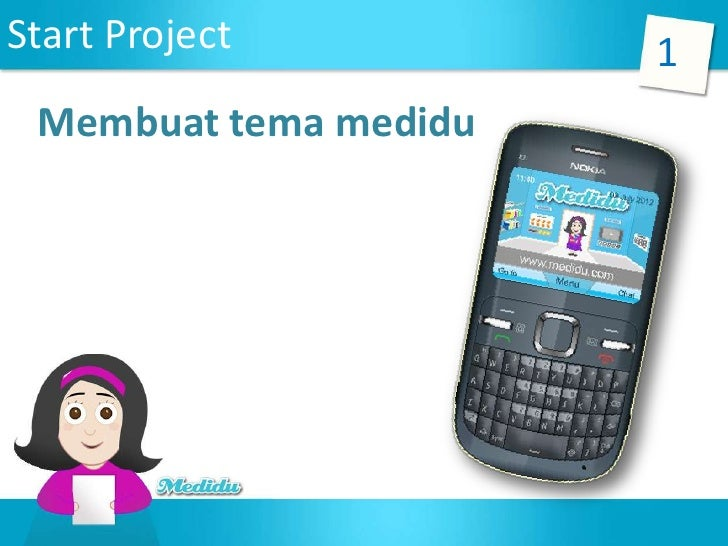 Start Project          1 Membuat tema medidu