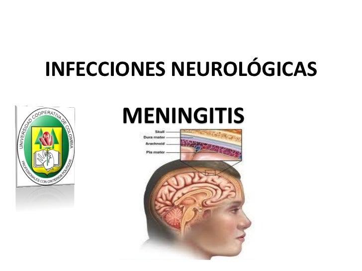 INFECCIONES NEUROLÓGICAS      MENINGITIS