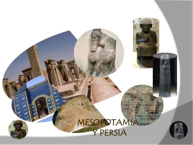 MESOPOTAMIA   Y PERSIA