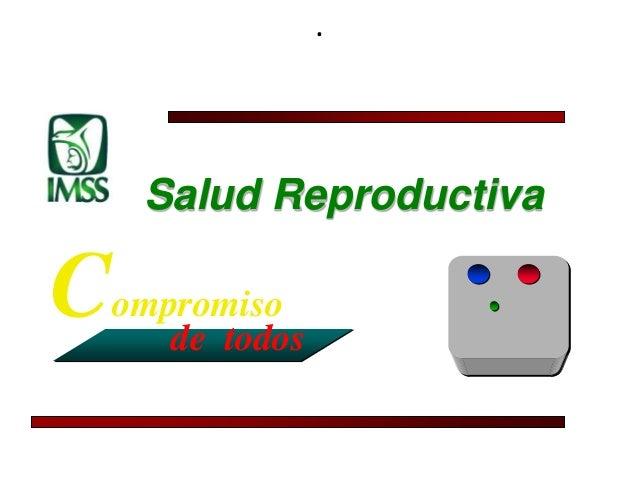 .Salud ReproductivaCompromisode todos