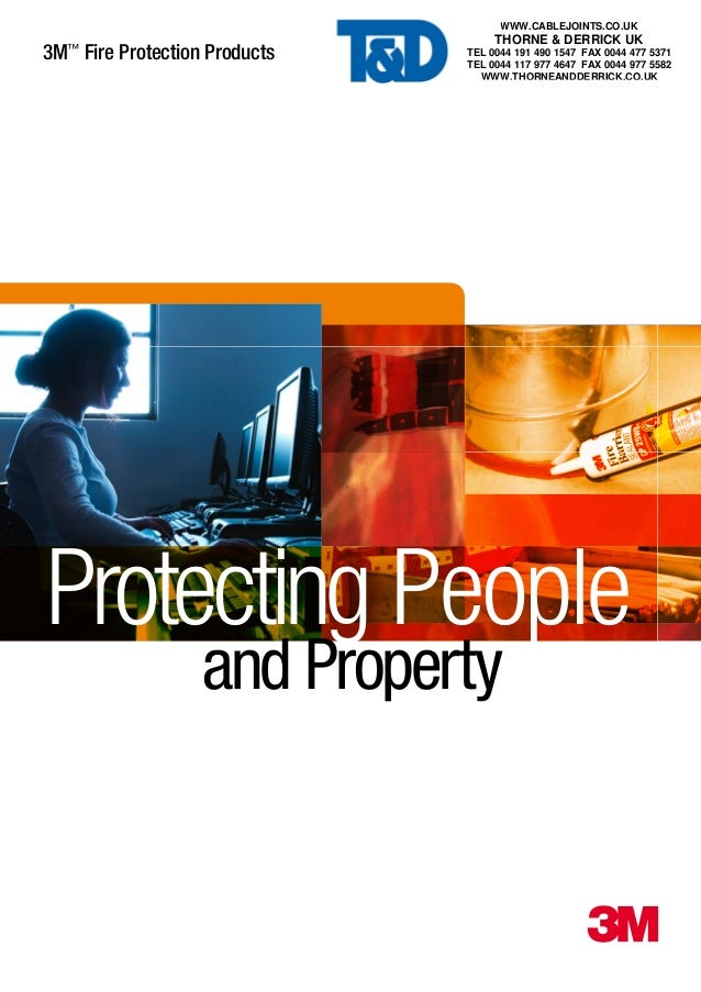 3M™ Fire Protection Products 3 Protecting People and Property WWW.CABLEJOINTS.CO.UK THORNE & DERRICK UK TEL 0044 191 490 1...