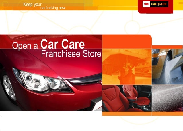 Open a 3M Car Care Franchisee Store (http://www facebook com