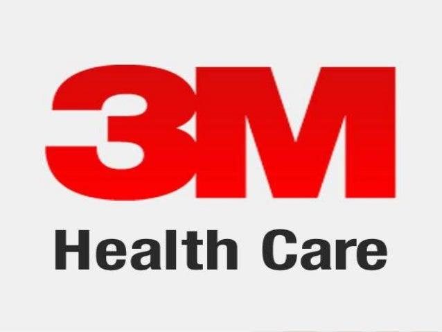 3M Health Care Marketing 2 Prof. P M Shingi Group-2 Sunil Soni Aditi Upreti Anish Sharma Anish Yanduri Vismay Shah Romit S...