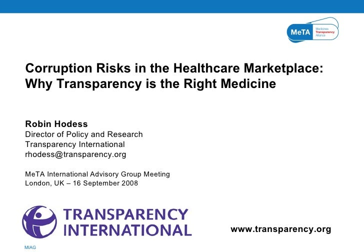 www.transparency.org Corruption Risks in the Healthcare Marketplace:  Why Transparency is the Right Medicine Robin Hodess ...