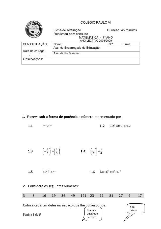 COLÉGIO PAULO VI                               Ficha de Avaliação                            Duração: 45 minutos          ...