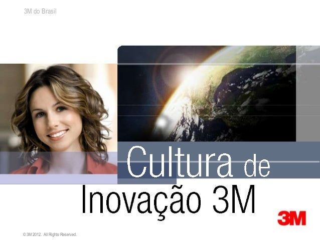 3M do Brasil© 3M 2012. All Rights Reserved.