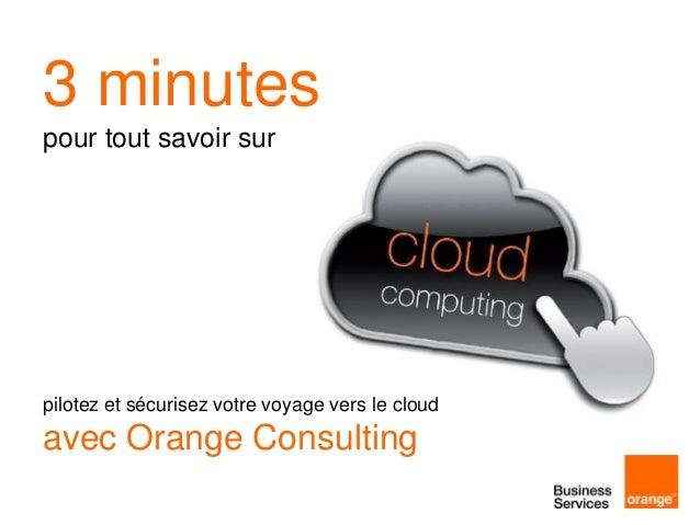 3 minutes pour tout savoir sur le cloud computing