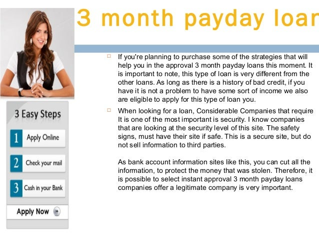 3 month payday loan     If you're planning to purchase some of the strategies that will help you in the approval 3 month...