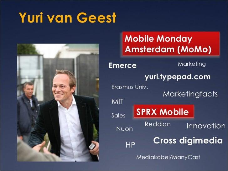 Cross digimedia Yuri van Geest Innovation Emerce Marketing Sales  Reddion HP yuri.typepad.com Mediakabel/ManyCast Nuon Mar...