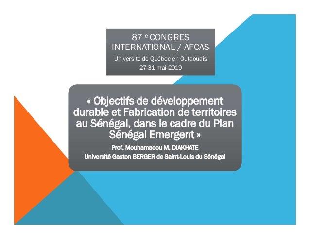 87 e CONGRES INTERNATIONAL / AFCAS Universite de Québec en Outaouais 27-31 mai 2019 87 e CONGRES INTERNATIONAL / AFCAS Uni...