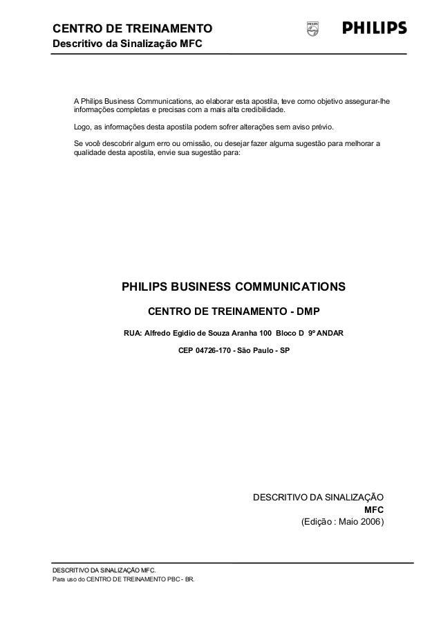 CENTRO DDEE TTRREEIINNAAMMEENNTTOO  DDeessccrriittiivvoo ddaa SSiinnaalliizzaaççããoo MMFFCC  A Philips Business Communicat...