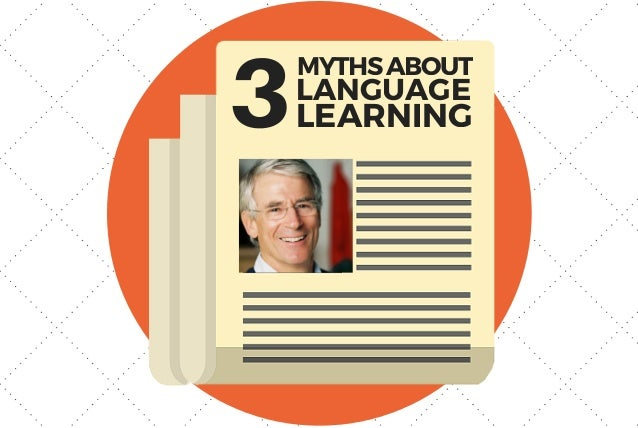 3MYTHSABOUT LANGUAGE LEARNING