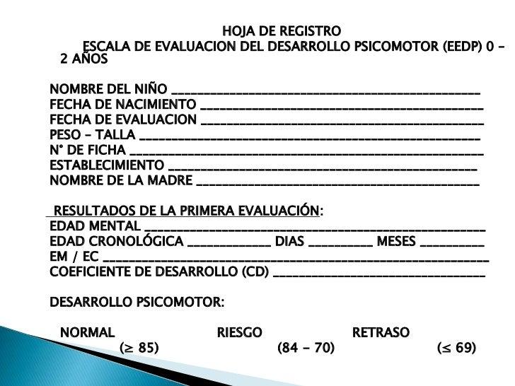 HOJA DE REGISTRO<br />         ESCALA DE EVALUACION DEL DESARROLLO PSICOMOTOR (...
