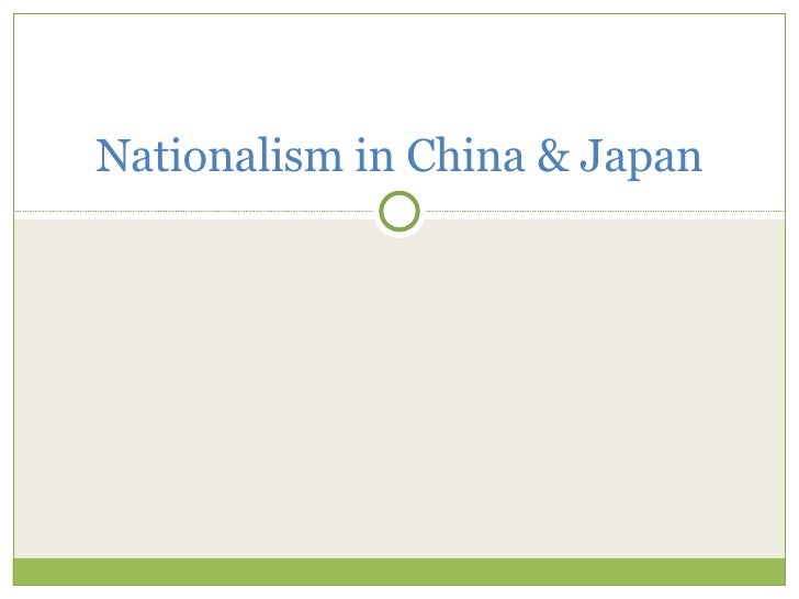 Nationalism in China & Japan