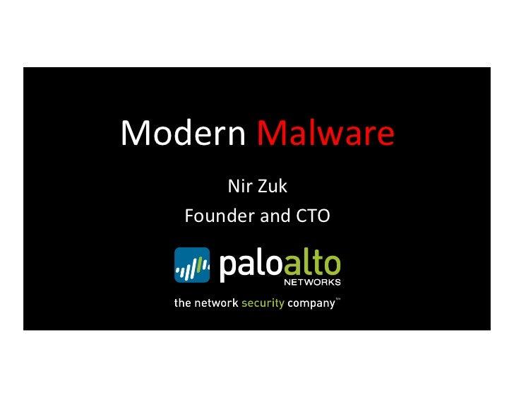 Modern Malware         Nir Zuk     Founder and CTO