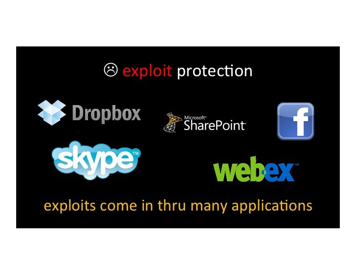  exploit protec>on many months pass between black-‐hat discovery, white    hat discovery, and ...
