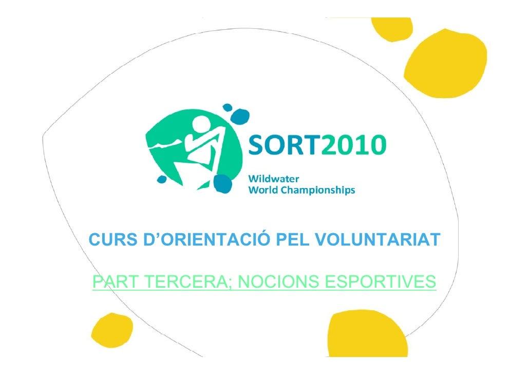 CURS D'ORIENTACIÓ PEL VOLUNTARIAT  PART TERCERA; NOCIONS ESPORTIVES