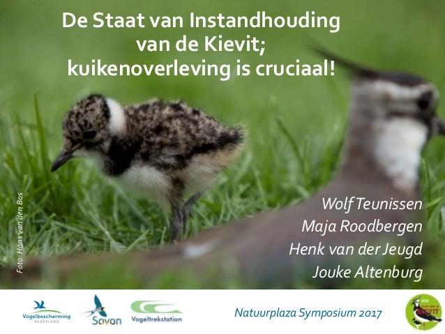 Natuurplaza Symposium 2017 WolfTeunissen Maja Roodbergen Henk van der Jeugd Jouke Altenburg Foto:HansvandenBos De Staat va...