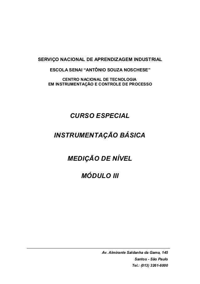"""SERVIÇO NACIONAL DE APRENDIZAGEM INDUSTRIAL ESCOLA SENAI """"ANTÔNIO SOUZA NOSCHESE"""" CENTRO NACIONAL DE TECNOLOGIA EM INSTRUM..."""