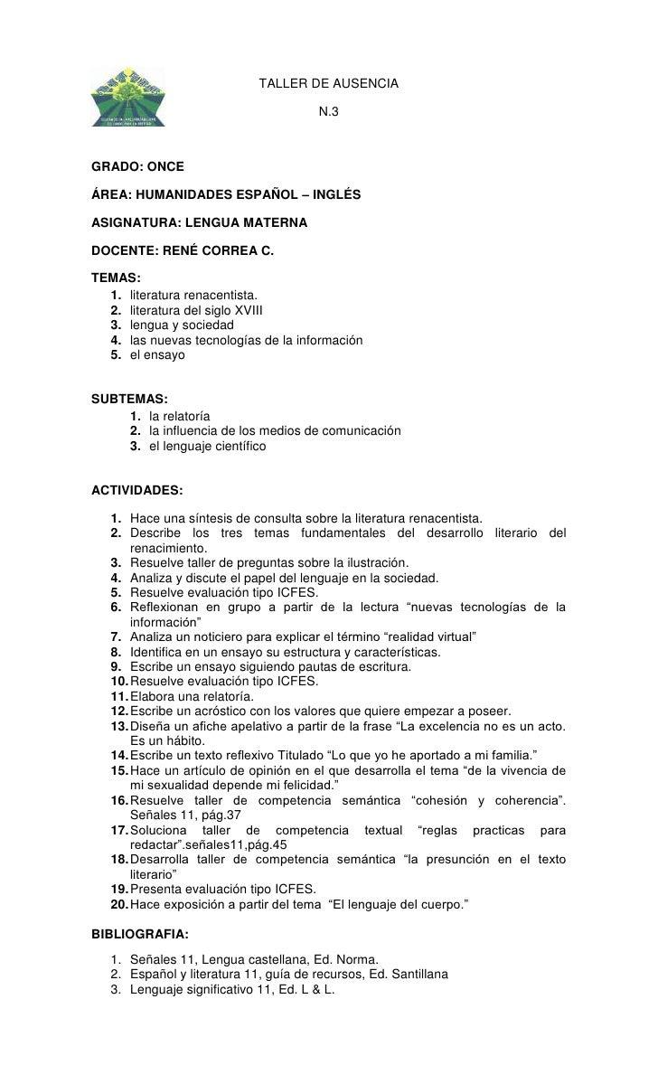 TALLER DE AUSENCIA <br />N.3<br />GRADO: ONCE<br />ÁREA: HUMANIDADES ESPAÑOL – INGLÉS<br />ASIGNATURA: LENGUA MATERNA<br /...