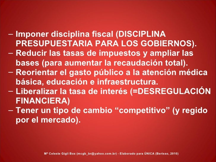 <ul><ul><li>Imponer disciplina fiscal (DISCIPLINA PRESUPUESTARIA PARA LOS GOBIERNOS). </li></ul></ul><ul><ul><li>Reducir l...