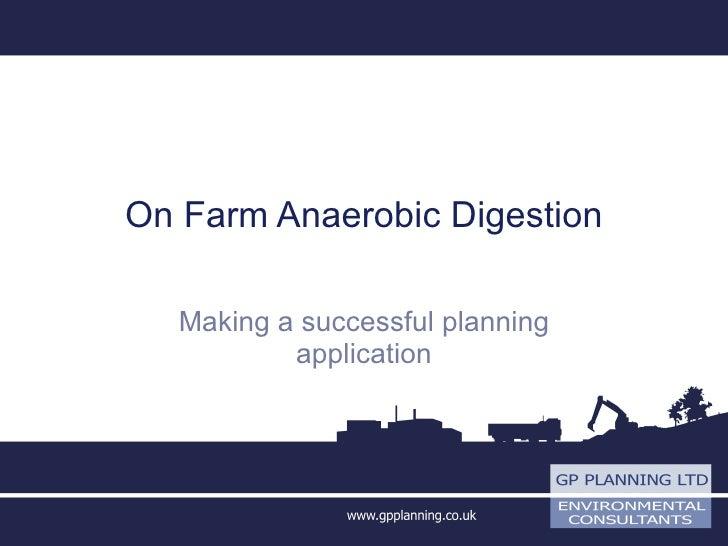 On Farm Anaerobic Digestion Making a successful planning application