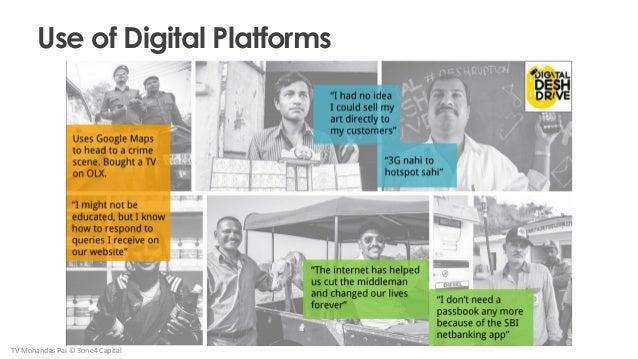 Use of Digital Platforms TV Mohandas Pai © 3one4 Capital