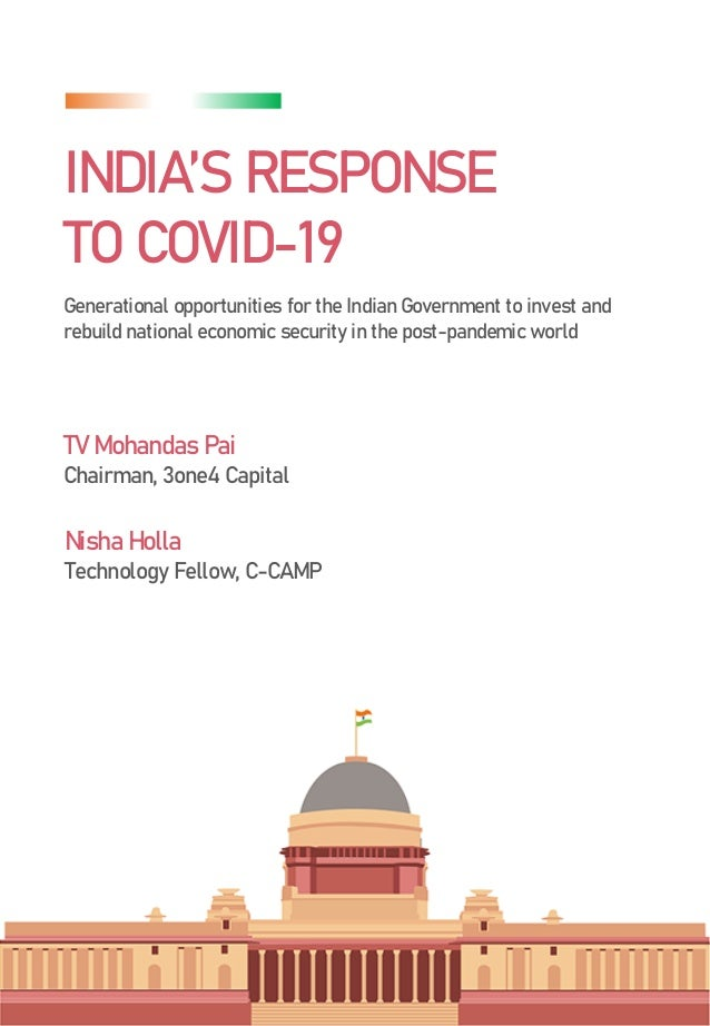INDIA'S RESPONSE TO COVID-19 Generational opportunities for the Indian Government to invest and rebuild national economic ...