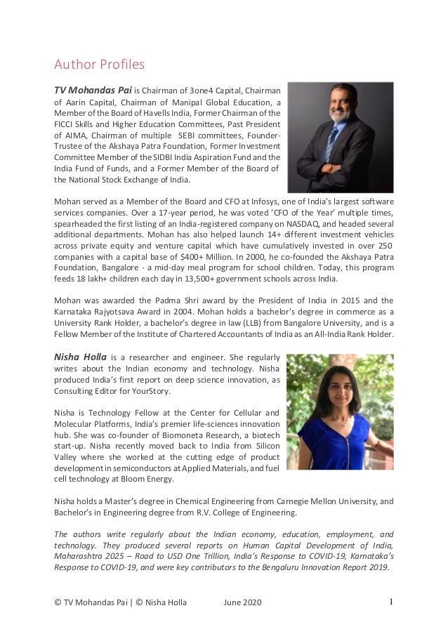 © TV Mohandas Pai | © Nisha Holla June 2020 1 Author Profiles TV Mohandas Pai is Chairman of 3one4 Capital, Chairman of Aa...