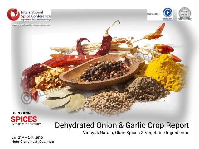 dehydration of onion & garlic essay Ud crops is the leader company in dehydrating and freezing of agricultural crops such as dehydrated onions, dehydrated garlic, and garlic powder  ud crops (el motaheda for dehydrating and freezing of agricultural crops) is a highly qualified supplier of dehydrated onions and garlic powder.