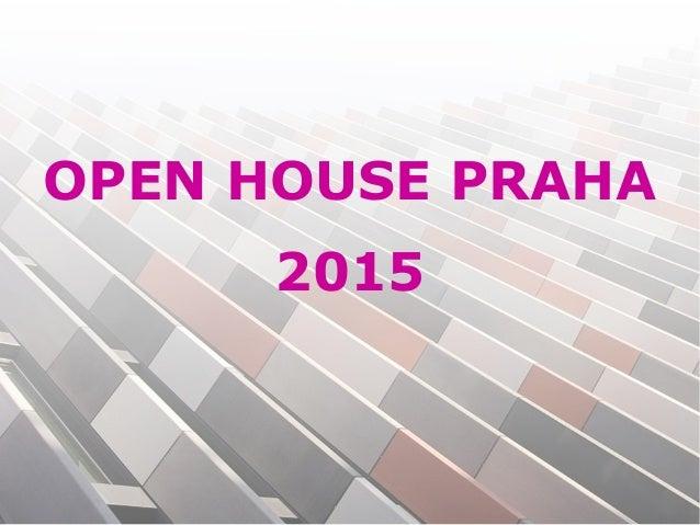 OPEN HOUSE PRAHA 2015