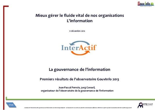 Mieux gérer le fluide vital de nos organisations                                                L'information             ...