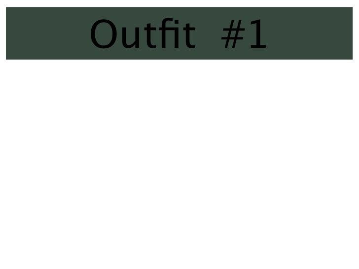 Outfit #1  Él lleva un traje gris,  una camisa blanco, y    zapatos negros.