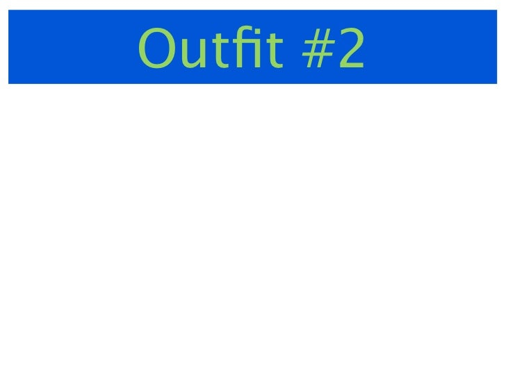 Outfit #3