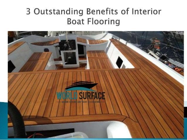 3 Outstanding Benefits Of Interior Boat Flooring