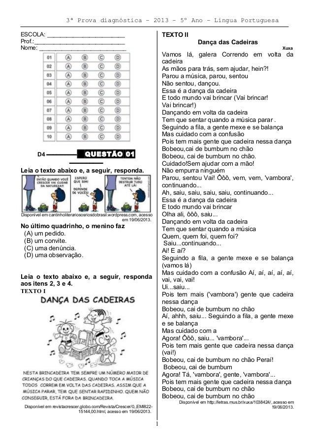 3ª Prova diagnóstica – 2013 – 5º Ano – Lingua Portuguesa ESCOLA: ________________________ Prof.:__________________________...