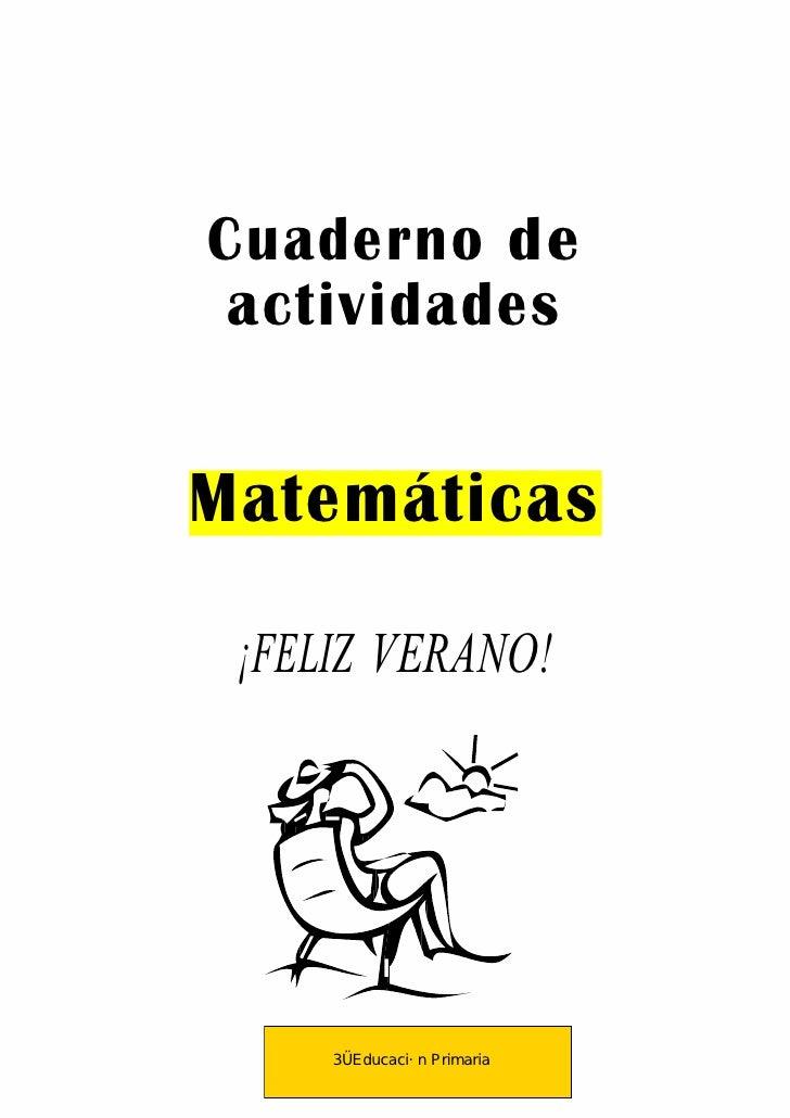 Cuaderno de actividadesMatemáticas ¡FELIZ VERANO!