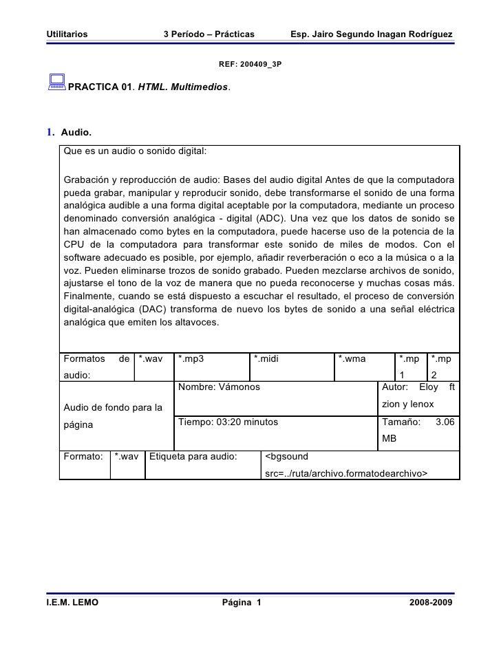 Utilitarios                  3 Período – Prácticas        Esp. Jairo Segundo Inagan Rodríguez                             ...