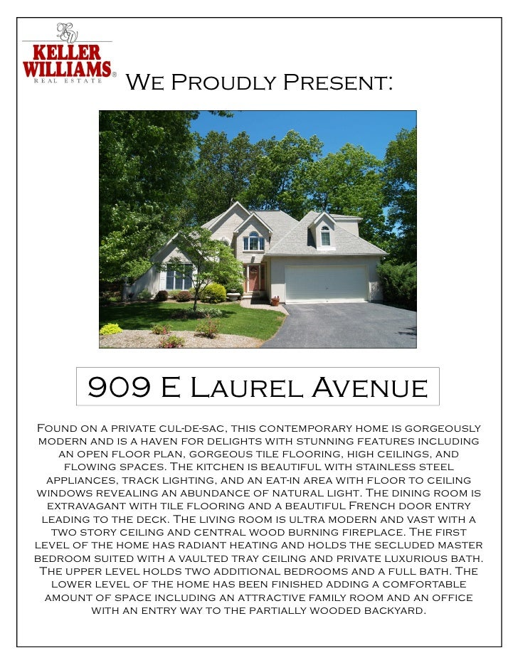 We Proudly Present:        909 E Laurel AvenueFound on a private cul-de-sac, this contemporary home is gorgeously modern a...