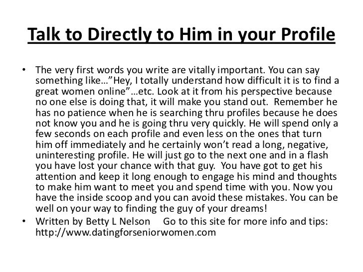 tips on writing a profile for online dating Yes, it's important to feel some instant physical attraction but beautiful words will show far more than a photo ever could.