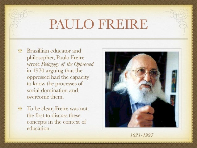pedagology of the oppressed freire paulo