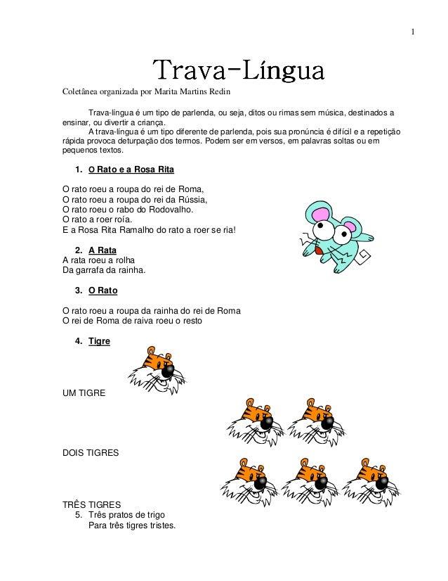 1 TravaTravaTravaTrava----LínguaLínguaLínguaLíngua Coletânea organizada por Marita Martins Redin Trava-língua é um tipo de...