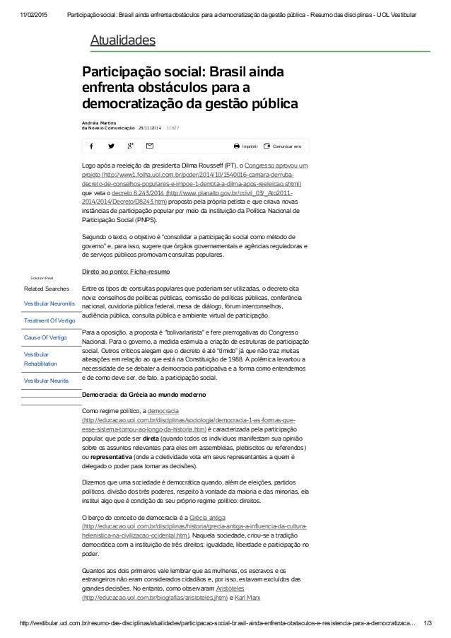 11/02/2015 Participaçãosocial:BrasilaindaenfrentaobstáculosparaademocratizaçãodagestãopúblicaResumodasdisc...