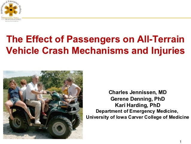 The Effect of Passengers on All-TerrainVehicle Crash Mechanisms and Injuries                          Charles Jennissen, M...