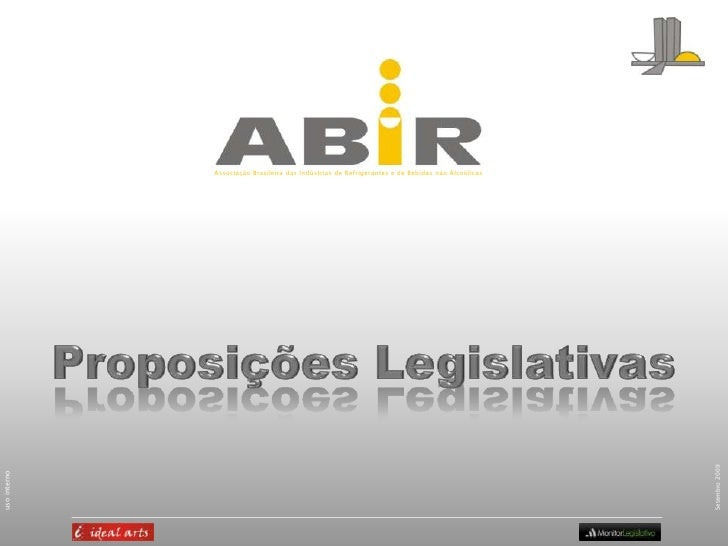 Associação Brasileira das Indústrias de Refrigerantes e de Bebidas não Alcoólicas<br />Proposições Legislativas<br />Setem...