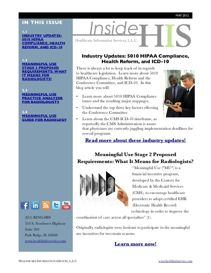 MAY 2012                                               Inside  IN THIS ISSUE  1.1  INDUSTRY UPDATES:  5010 HIPAA  COMPLIAN...