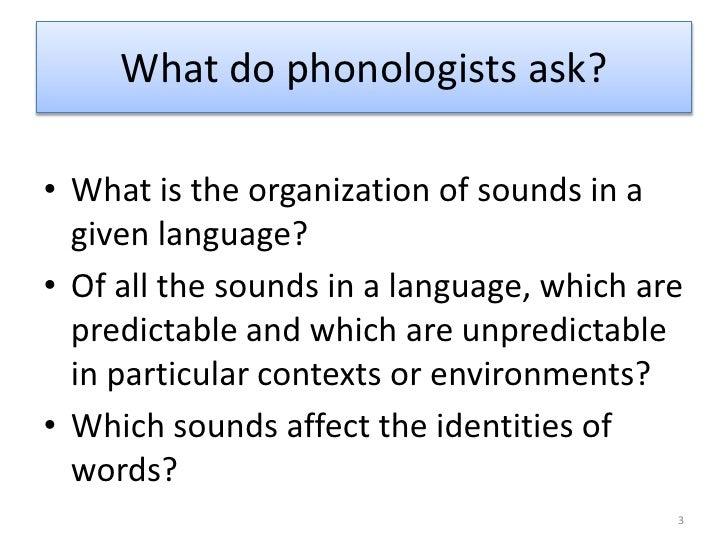 3 phonology slides Slide 3