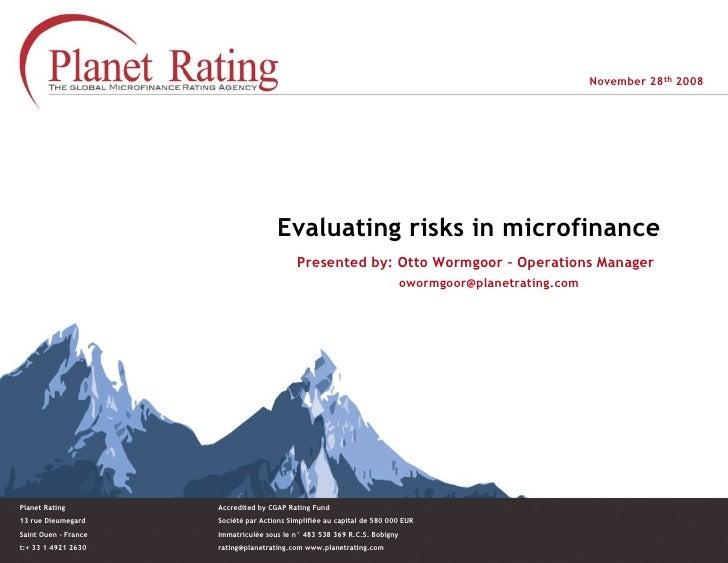 November 28th 2008                                           Evaluating risks in microfinance                             ...