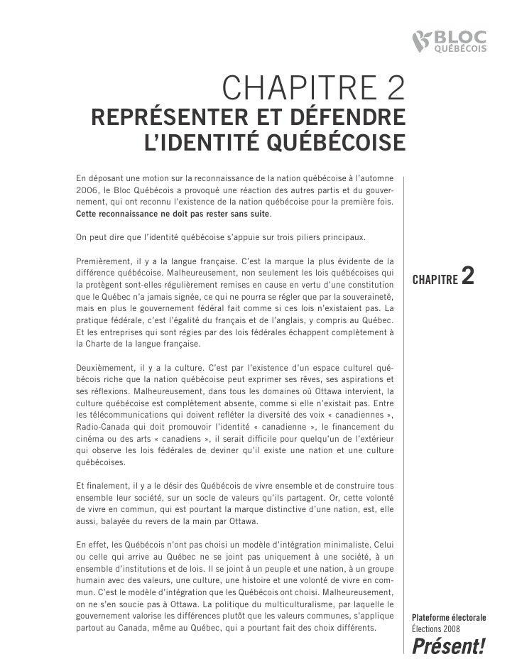 CHAPITRE 2    RepRésenteR et défendRe        l'identité québéCoise En déposant une motion sur la reconnaissance de la nati...