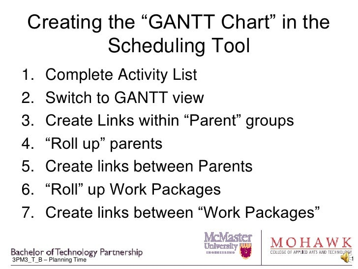 """Creating the """"GANTT Chart"""" in the Scheduling Tool<br />Complete Activity List<br />Switch to GANTT view<br />Create Links ..."""